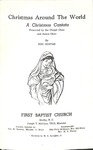 Christmas Around the World Christmas Cantata Dec. 10, 1967 by First Baptist Church Shelby