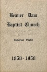 1850 - 1950 Beaver Dam Baptist Church Historical Sketch