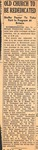 News Clipping - Old Church to Be Rededicated (Brittain Presbyterian Church) by Unknown
