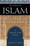Pictures of Islam: A Student's Guide to Islam by Donald Berry
