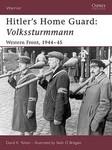 Hitler's Home Guard: Volkssturmmann