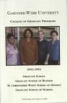 2002 - 2003, Gardner-Webb University Graduate Academic Catalog by Gardner-Webb University