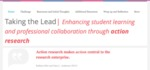 Taking the Lead: Enhancing Student Learning and Professional Collaboration through Action Research by Meredith Lynch and Lindsey Weycker