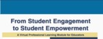 From Student Engagement to Student Empowerment