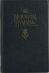 The Modern Hymnal: Standard Hymns and Gospel Songs New and Old, for General Use in All Church Services