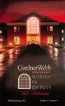 1997 - 1998, Gardner-Webb University Graduate Academic Catalog, M. Christopher White School of Divinity