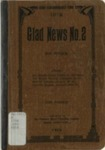 Glad News no. 2: a Collection of Sacred Songs, Both New and Old, for the Church, the Sunday-School, the Revival Meeting, the Singing School, the Singing Convention, and All Kinds of Religious Work and Worship