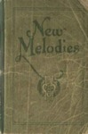 New Melodies: a Collection of Sacred Songs for All Purposes by George W. Sebren, A. B. Sebren, S. H. Sebren, and C. J. Hamrick