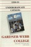 1990 - 1991, Gardner-Webb College Academic Catalog