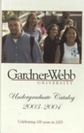 2003 - 2004, Gardner-Webb University Academic Catalog